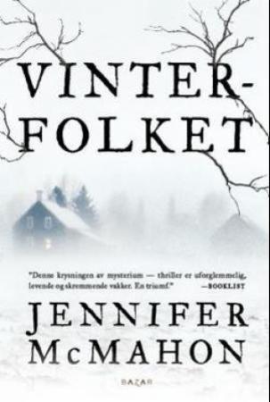 """""""Vinterfolket"""" av Jennifer McMahon"""