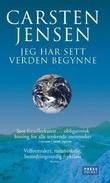 """""""Jeg har sett verden begynne"""" av Carsten Jensen"""