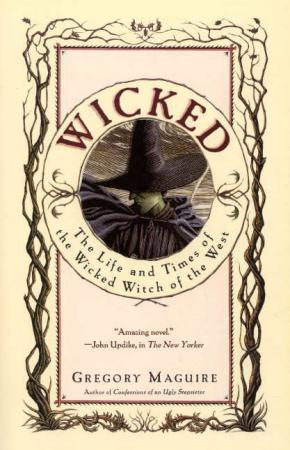 """""""Wicked - the life and times of the Wicked Witch of the West"""" av Gregory Maguire"""