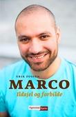 """""""Marco - ildsjel og forbilde"""" av Erik Fossen"""