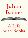 """A Life with Books"" av Julian Barnes"