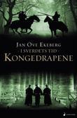 """""""Kongedrapene - roman"""" av Jan Ove Ekeberg"""