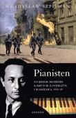 """""""Pianisten - en jødisk musikers kamp for å overleve i Warszawa 1939-45"""" av Wladyslaw Szpilman"""