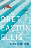 """Less Than Zero"" av Bret Easton Ellis"