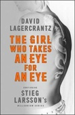 """The girl who takes an eye for an eye"" av David Lagercrantz"