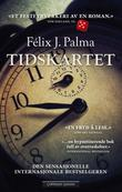 """""""Tidskartet"""" av Félix J. Palma"""