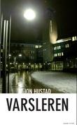 """""""Varsleren"""" av Jon Hustad"""