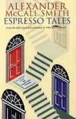 """Espresso tales"" av Alexander McCall Smith"