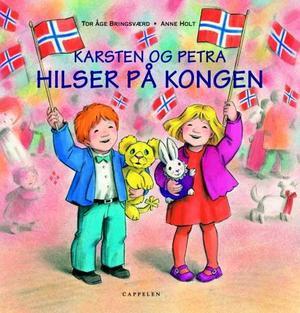 """Karsten og Petra hilser på kongen"" av Tor Åge Bringsværd"