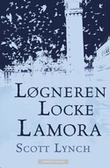 """""""Løgneren Locke Lamora"""" av Scott Lynch"""