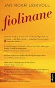 """""""Fiolinane - roman"""" av Jan Roar Leikvoll"""