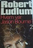 """""""Hvem var Jason Bourne? 2"""" av Robert Ludlum"""