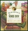 """""""Den som hadde hatt en grønn nese"""" av Max Lucado"""