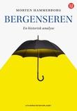 """""""Bergenseren - en historisk analyse"""" av Morten Hammerborg"""