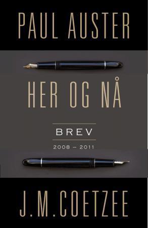 """""""Her og nå - brev (2008-2011)"""" av Paul Auster"""