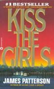 """""""Kiss the girls"""" av James Patterson"""