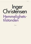 """""""Hemmelighetstilstanden"""" av Inger Christensen"""