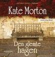 """""""Den glemte hagen"""" av Kate Morton"""