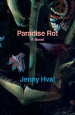 """Paradise rot"" av Jenny Hval"