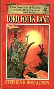 """Lord Foul's bane - the chronicles of Thomas Covenant, the unbeliever"" av Stephen Donaldson"