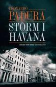 """""""Storm i Havana"""" av Leonardo Padura"""