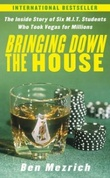 """Bringing down the house - the inside story if six MIT students who took Vegas for millions"" av Ben Mezrich"