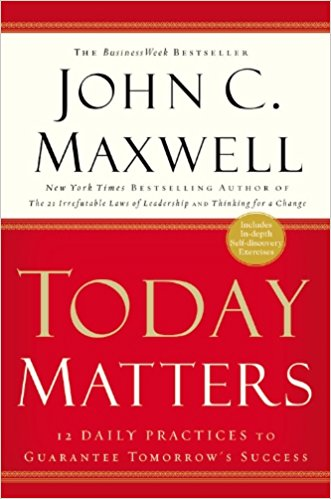 """Today Matters - 12 daily practices to guarantee tomorrow's success"" av Max Lucado"