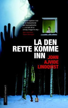"""""""La den rette komme inn - roman"""" av John Ajvide Lindqvist"""