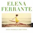 """""""Den dunkle dottera"""" av Elena Ferrante"""