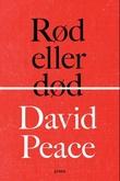 """""""Rød eller død"""" av David Peace"""