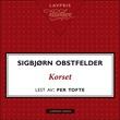 """""""Korset - en kjærlighedshistorie"""" av Sigbjørn Obstfelder"""