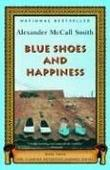 """""""Blue Shoes and Happiness (No. 1 Ladies Detective Agency, Book 7)"""" av Alexander McCall Smith"""