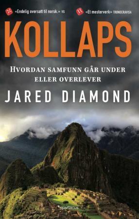 """""""Kollaps - hvordan samfunn går under eller overlever"""" av Jared Diamond"""