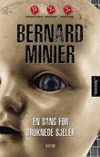 """""""En sang for druknede sjeler"""" av Bernard Minier"""
