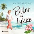 """""""Biter av lykke"""" av Anne Ch. Østby"""