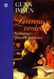 """""""Lærerens verden - innføring i generell didaktikk"""" av Gunn Imsen"""