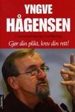 """""""Gjør din plikt, krev din rett"""" av Yngve Hågensen"""