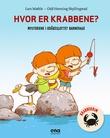 """""""Hvor er krabbene?"""" av Lars Mæhle"""