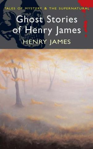 """""""Ghost Stories of Henry James (Wordsworth Mystery & Supernatural)"""" av Henry James"""