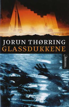 """""""Glassdukkene - kriminalroman"""" av Jorun Thørring"""