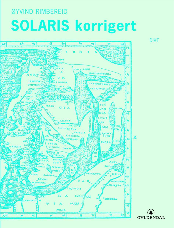 """""""Solaris korrigert - dikt"""" av Øyvind Rimbereid"""