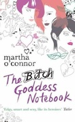 """The bitch goddess notebook"" av Martha O'Connor"