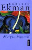 """""""Vargskinnet morgen kommer"""" av Kerstin Ekman"""
