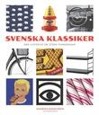 """""""Svenska klassiker - små historier om stora framgångar"""" av Katarina Danielsson"""
