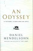 """""""An odyssey - a father, a son and an epic"""" av Daniel Mendelsohn"""