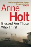 """Blessed are those who thirst"" av Anne Holt"
