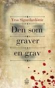 """""""Den som graver en grav"""" av Yrsa Sigurðardóttir"""