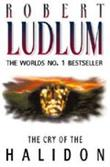 """The cry of the Halidon"" av Robert Ludlum"