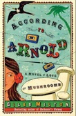 """According to Arnold"" av Giles Milton"