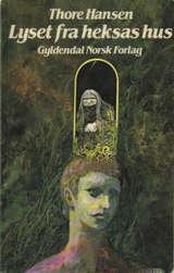 """""""Lyset fra heksas hus"""" av Thore Hansen"""